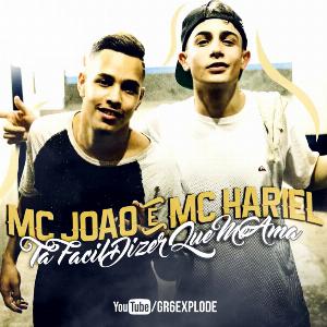 Fácil Dizer Que Me Ama – MC João e MC Hariel
