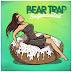 "BEAR TRAP - ""Sugarcoated"" (2017)"