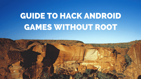 hack android games without rooting