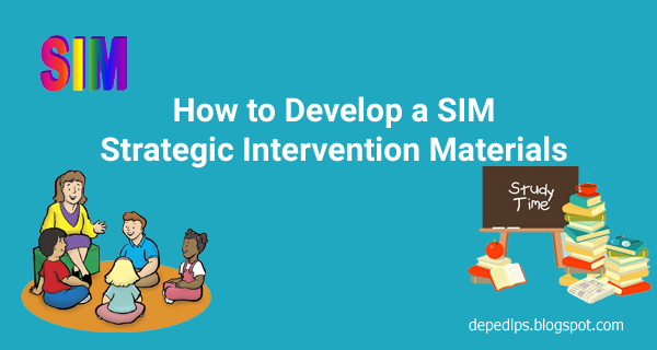 HOW TO DEVELOP A S.I.M. (STRATEGIC INTERVENTION MATERIAL)