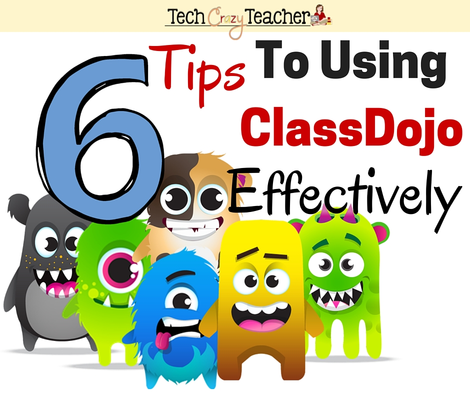 Llike any tool, ClassDojo needs to be used effectively in your classroom for it to make a positive impact on your students. Here are 6 tips on using ClassDojo like an expert in your classroom.