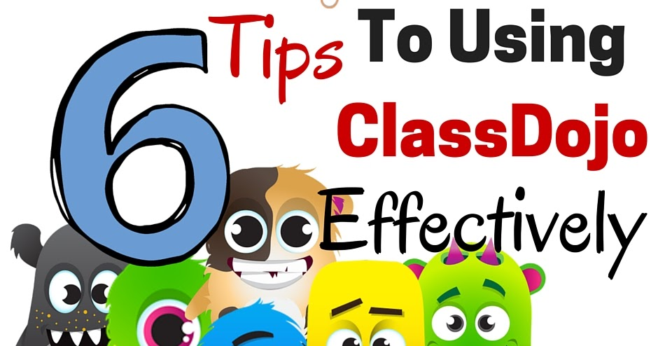 0532a86d2978 6 Tips to Using ClassDojo Effectively - Tech Crazy Teacher