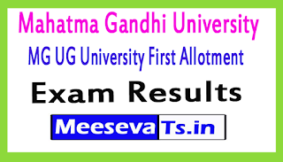 Mahatma Gandhi University MG UG University First Allotment Exam  Results
