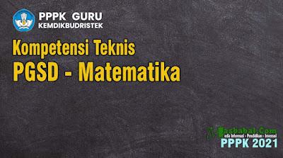Soal Kompetensi Teknis Guru SD Matematika p3k. Kumpulan Soal Guru SD p3k Matematika SD terbaru. Soal p3k guru SD Matematika terbaru