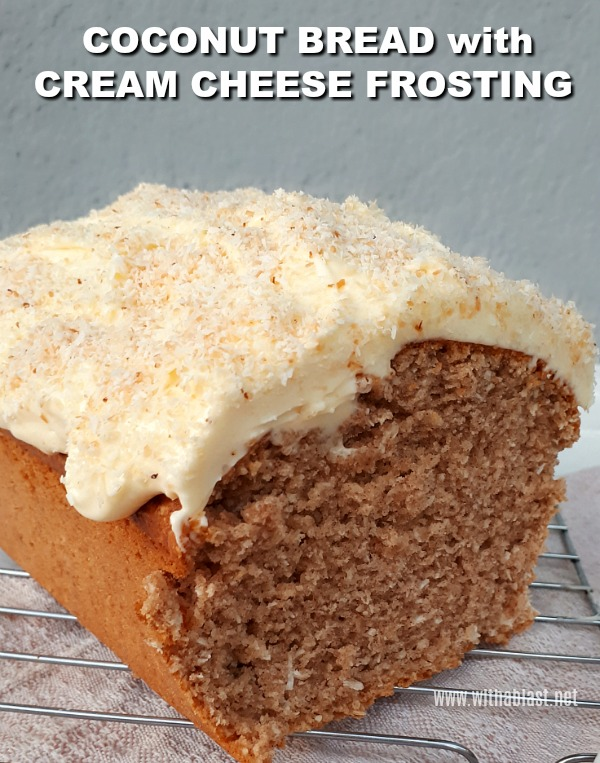 Coconut Bread with Cream Cheese Frosting is a moist, delicious Coconut Bread with a divine, creamy Cream Cheese Frosting #CoconutBread #DessertBread