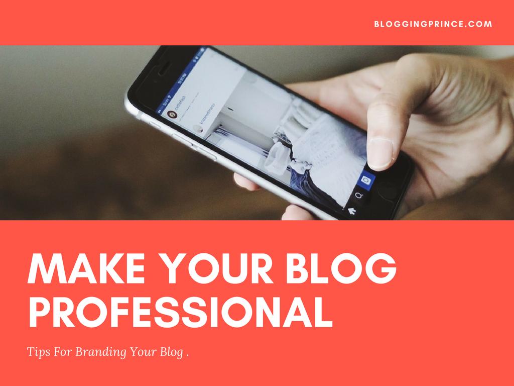 Tips For Branding Your Blog