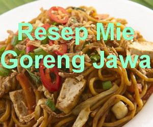 Resep Mie Goreng Jawa Spesial Enak