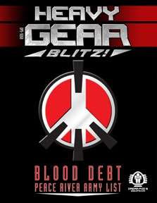 Heavy Gear Blitz! Blood Debt; Peace River Army List