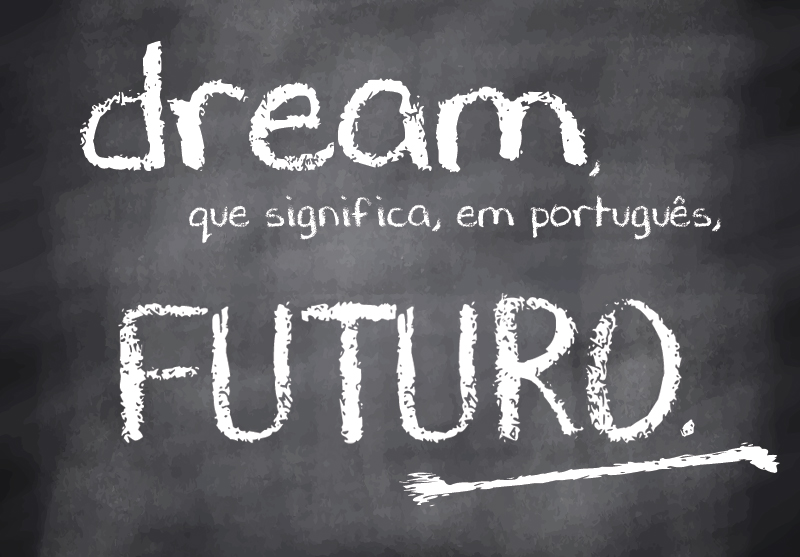 O que significa em português a palavra dream
