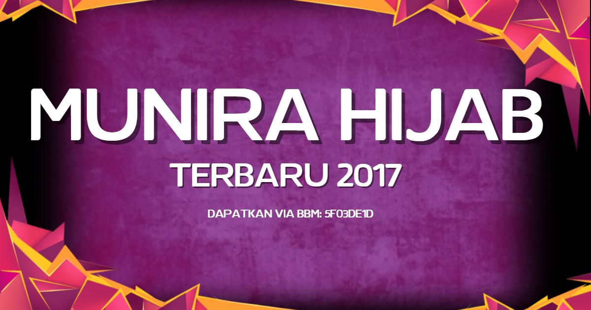 Jilbab Munira 2017