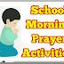 School Morning Prayer Activities - 31.07.2018