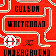 The Underground Railway by Colson Whitehead new Oprah's Book Club pick