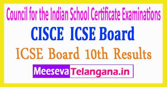 Council for the Indian School Certificate Examinations CISCE ICSE Board 10th Class Exam Results 2018