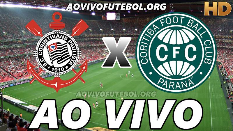 Corinthians x Coritiba Ao Vivo Hoje em HD