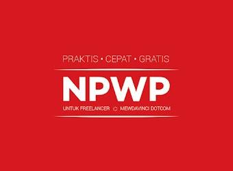 Ketentuan Memiliki NPWP untuk Semua Bidang Pekerjaan