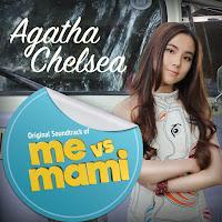 Lirik Lagu Agatha Chelsea Me vs Mami (OST Me vs Mami)
