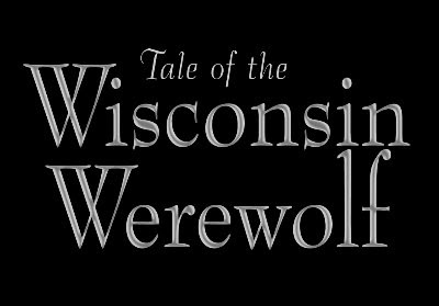Tale of the Wisconsin Werewolf Book