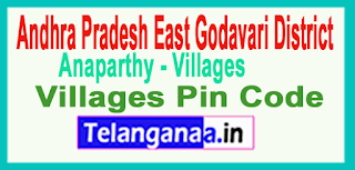 East Godavari District Anaparthy Mandal and Villages Pin Codes in Andhra Pradesh State
