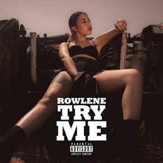 Rowlene - Try Me