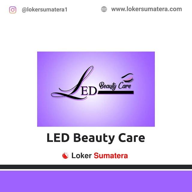 Lowongan Kerja Dumai, LED Beauty Care Agustus 2021