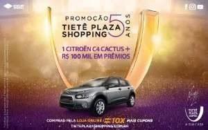 Promoção Tietê Plaza Shopping Dia das Mães 2019 - Aniversário 5 Anos