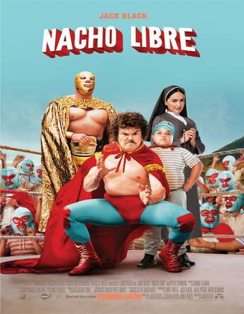 Poster Of Nacho Libre 2006 Dual Audio 300MB BRRip 480p ESubs Free Download Watch Online