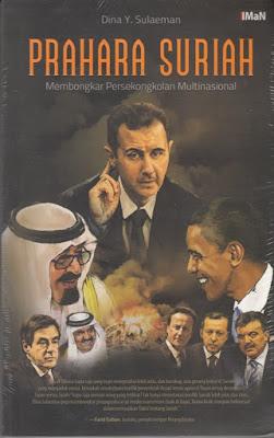 Prahara Suriah (Membongkar Persekongkolan Multinasional)