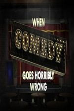 Watch When Comedy Goes Horribly Wrong Online Free 2018 Putlocker
