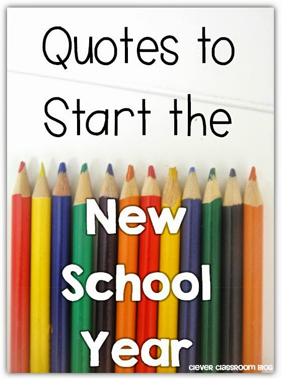 dc9cef9d3df1f6 Quotes to Start the New School Year - Clever Classroom Blog