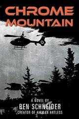 https://www.amazon.com/Chrome-Mountain-Ben-Schneider-ebook/dp/B07DMZ86B3