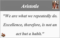 "Stay motivated everyday: ""We are what we repeatedly do. Excellence, therefore, is not an act but a habit."" - Aristotle"
