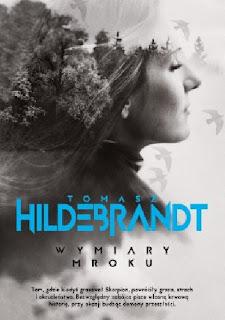 """""""Wymiary mroku"""" Tomasz Hildebrandt"""