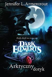 http://www.taniaksiazka.pl/dark-elements-tom-2-arktyczny-dotyk-jennifer-l-armentrout-p-639903.html