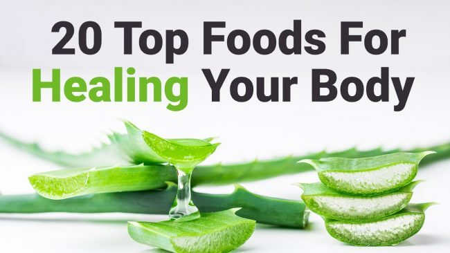 20 Top Foods For Healing Your Body