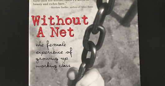 Review:: Without a Net: The Female Experience of Growing Up Working Class