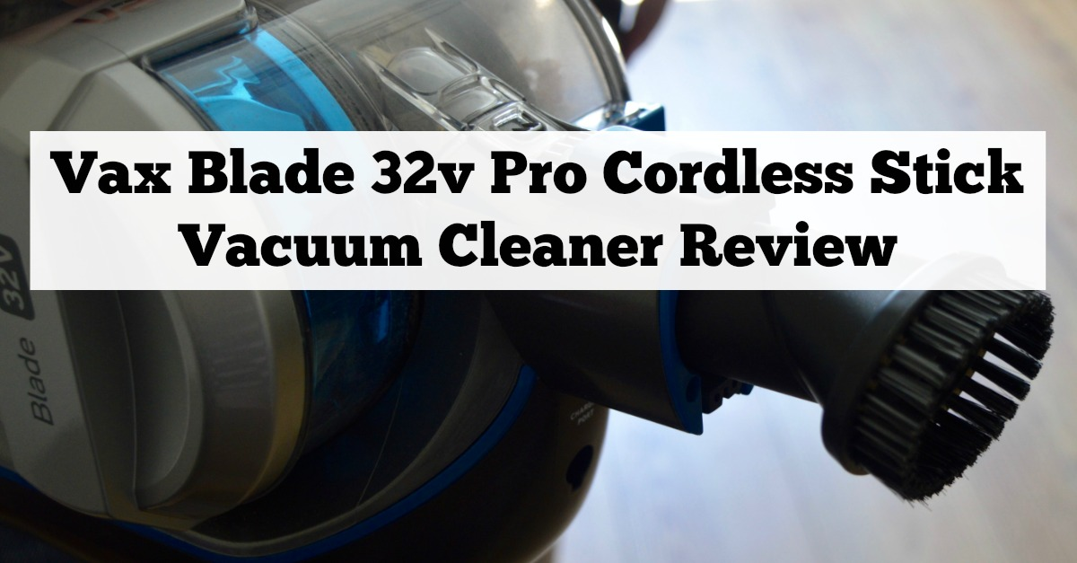 Are cordless vacuum cleaners powerful enough for every day use? | Vax Blade 32v Pro Cordless Stick Vacuum Cleaner Review