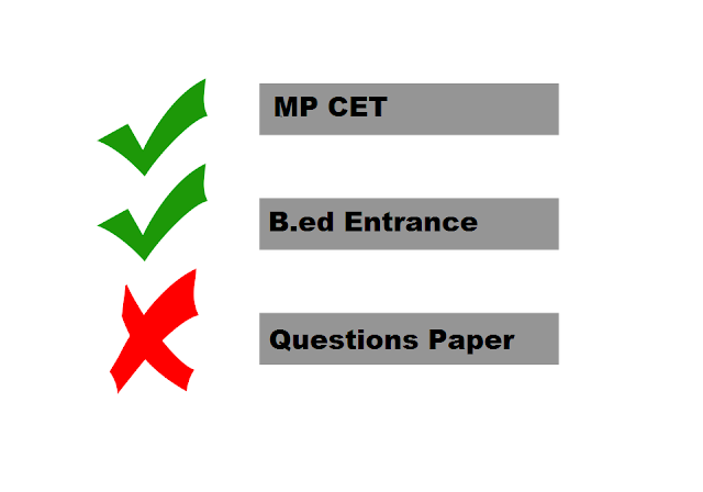MP B.ed Entrance Exam Previous Year Question Paper Pdf Free Download