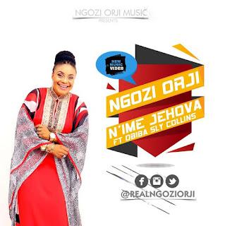 N'Ime Jehovah By Ngozi Orji