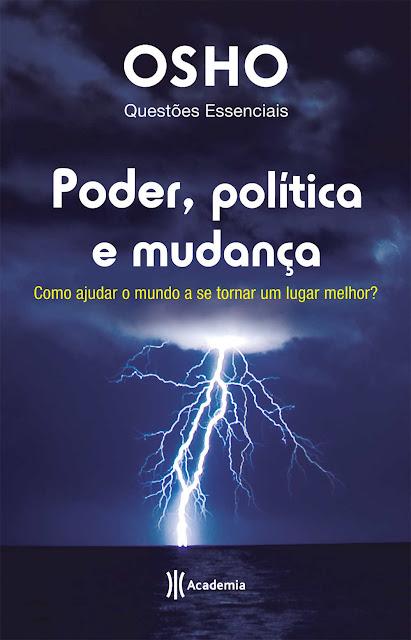 Poder, política e mudança - Osho