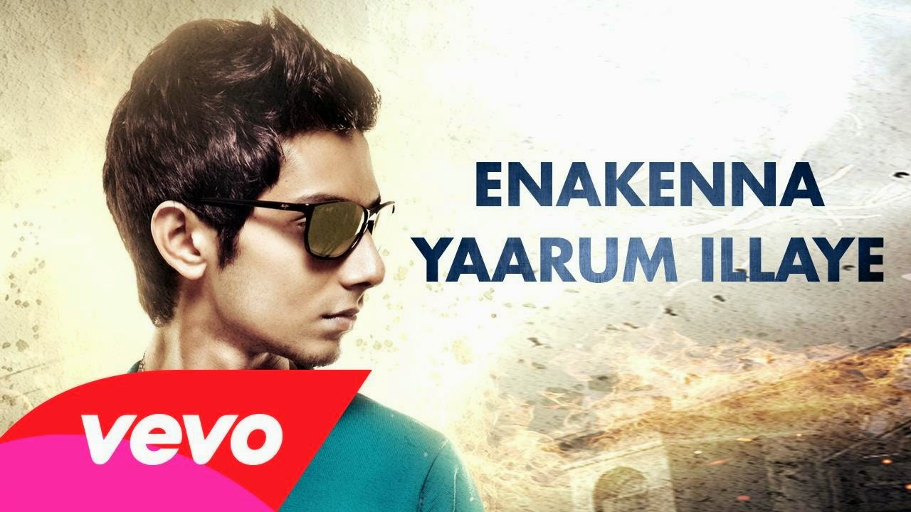 Enakenna Yaarum Illaye Lyric Full Audio Song From Aakko | Anirudh Ravichander