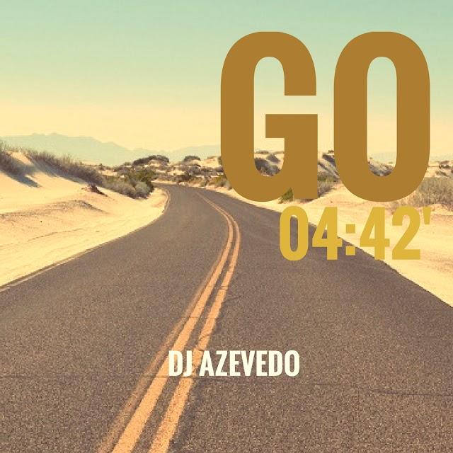 Dj Azevedo - Go