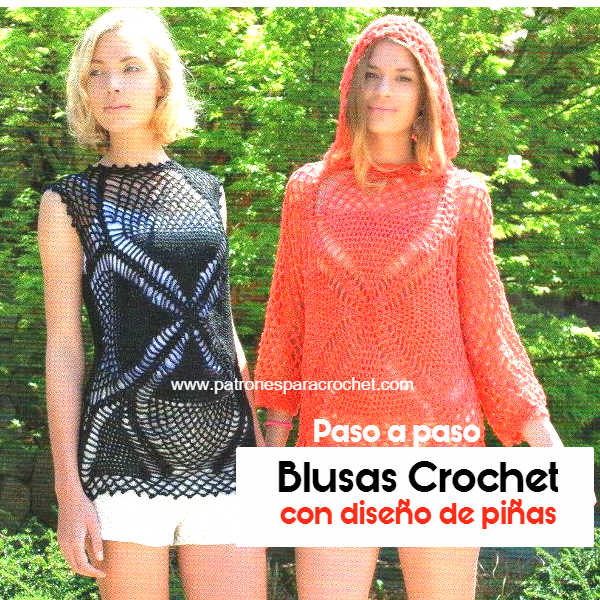 blusas crochet con diseño de piñas en dos modelos