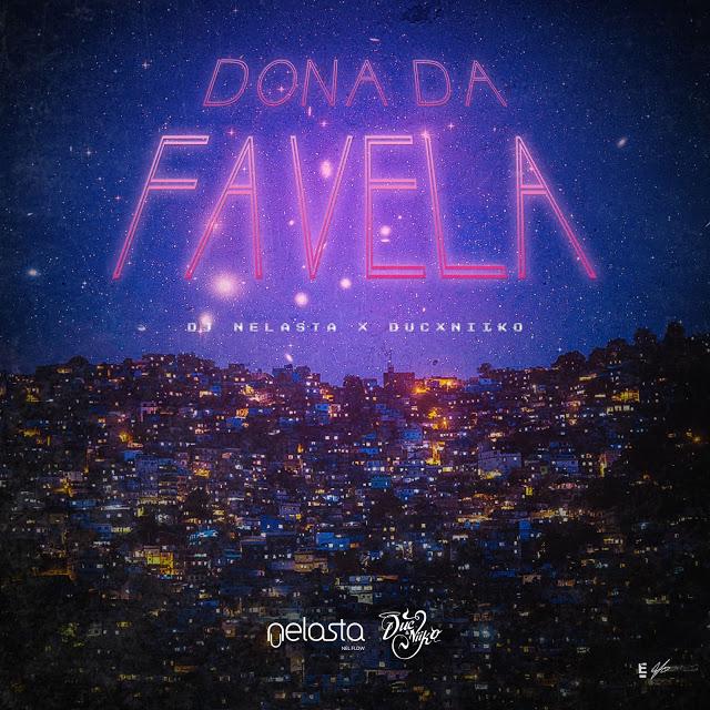 DJ Nelasta - Dona Da Favela (feat. Duc & Niiko) (Acapella)