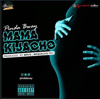 Pinda Bway - Mama Kijacho Audio
