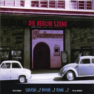 Die Berlin Szene - Beat In Germany /Smash Boom Bang