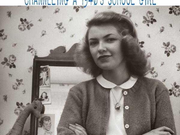 Channeling A 1940's School Girl