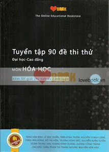 Tuyển Tập 90 Đề Thi Thử Đại Học - Cao Đẳng Môn Hóa Học