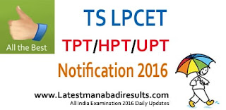 LPCET Notification 2016, Telangana LPCET, TS LPCET 2016 Apply Online, Telangana LPCET Notification 2016 Application Form Submission
