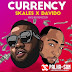 Skales ft. Davido – Currency (Afro Pop)