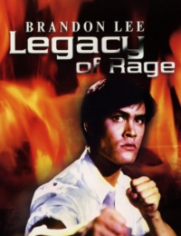 Legacy of Rage | Bmovies